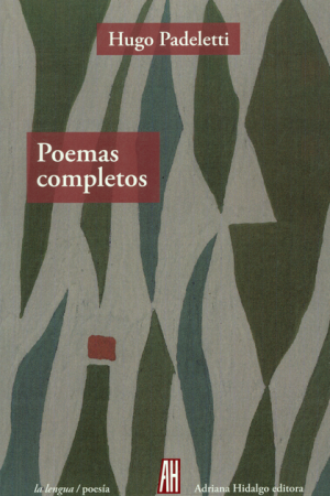 Poemas Completos Hugo Padeletti