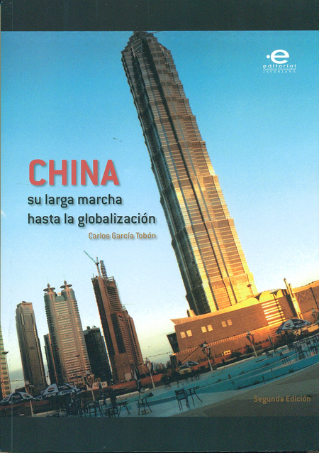 China. Su Larga Marcha Hasta La Globalización