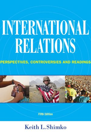 International Relations: Perspectives, Controversies and Readings, 5th Edition