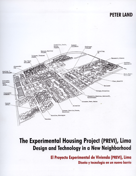 The Experimental Housing Project (Previ), Lima. Design And Technology In A New Neighborhood