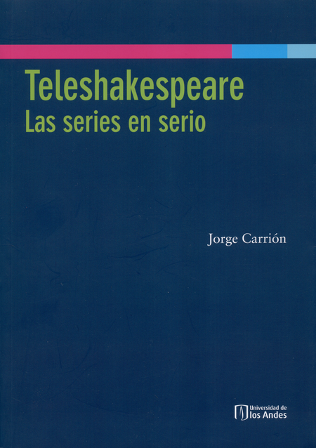 Teleshakespeare. Las Series En Serio