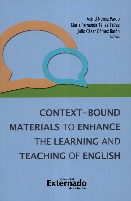 Context-Bound Materials To Enhance The Learning And Teaching Of English