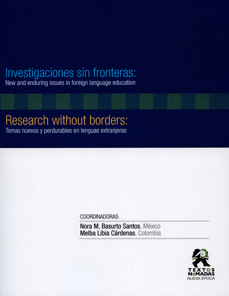 Investigaciones Sin Fronteras: New And Enduring Issues In Foreign Language Education
