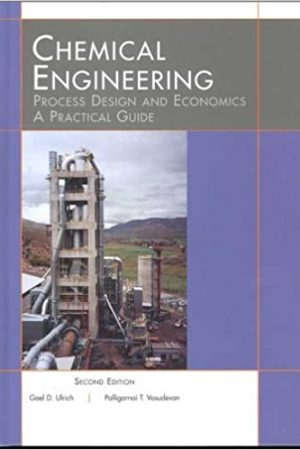 Chemical Engineering Process Design and Economics : A Practical Guide